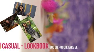 Casual LookBook || Goodie Foodie Travel || Basic Outfit Looks ||