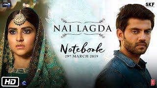 Nai Lagda Lyrics - Notebook (2019) Hindi Movie Song