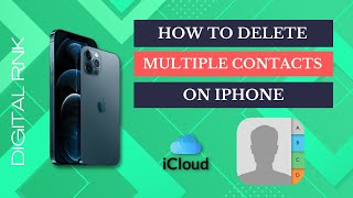 How to Delete Multiple Contacts in iPhone