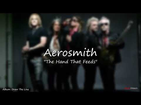 Aerosmith  -  The Hand That Feeds