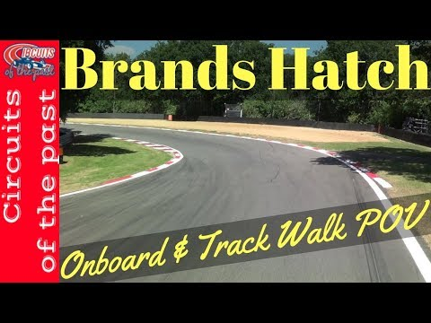 Brands Hatch Grand Prix Circuit - Onboard & Track Walk POV