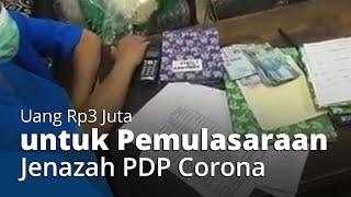 Video Petugas RS Minta Rp3 Juta untuk Urus Jenazah PDP, Keluarga Pasien: Bu Wali Tolong Diperhatikan