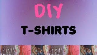DIY: 3 T-shirts Customizadas | Beleza em Foco