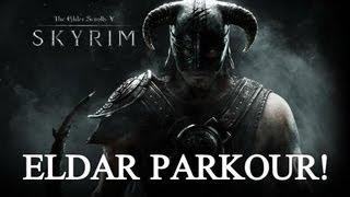 Skyrim - ELDAR PARKOUR
