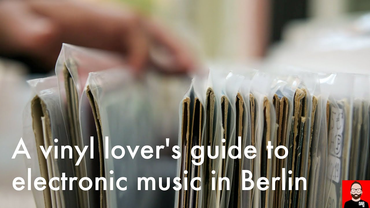 Electronica For Audiophiles Part 10 Berlin Record Stores