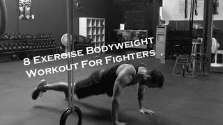 Bodyweight Workout for MMA Fighters by Marcus Martinez