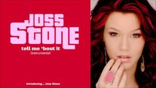 Joss Stone -  Tell Me 'Bout It (instrumental)