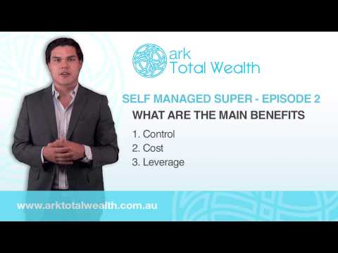 Self Managed Super: What Are The Main Benefits?