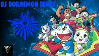 DJ DORAEMON TERBARU VERSI REMIX 2020...