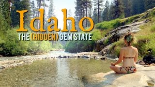 Idaho - The (Hidden) Gem State