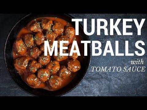 Video Turkey Meatballs with Tomato Sauce