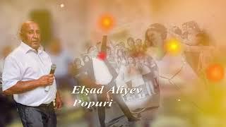 Elsad Aliyev popuri