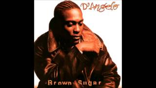 D'angelo - Me And Those Dreamin Eyes Of Mine