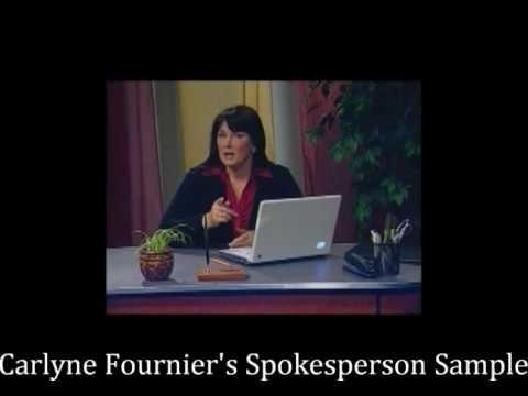 Spokesperson Demo: Carlyne Fournier...