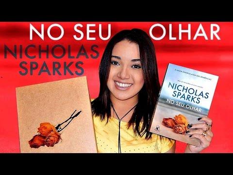 NO SEU OLHAR, DE NICHOLAS SPARKS | Magia Literária