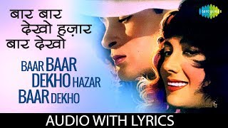 Baar Baar Dekho Hazar Baar Dekho with lyrics   - YouTube