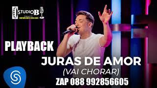 PLAYBACK  VERSAO  B Wesley Safadão   Juras De Amor Vai Chorar   TBT WS  DEMA 2019