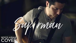 Superman - Five For Fighting (Boyce Avenue cover) on Spotify &  Apple