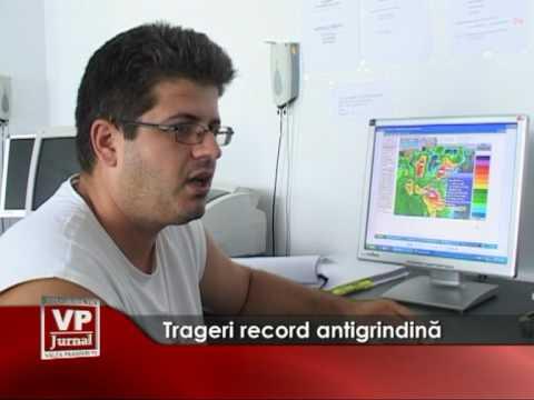 Trageri record antigrindină