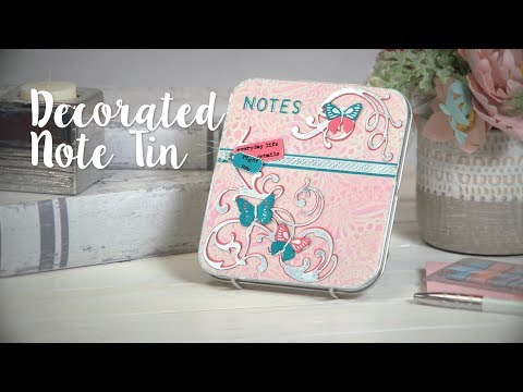 DIY: Decorated Note Tin - Sizzix