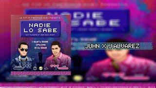 J Alvarez & Juhn - Nadie Lo Sabe (Letra)