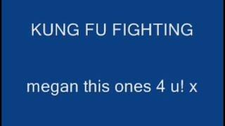 Kung Fu Fighting With Lyrics