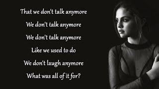 We Don't Talk Anymore - Charlie Puth feat. Selena Gomez (Lyrics)