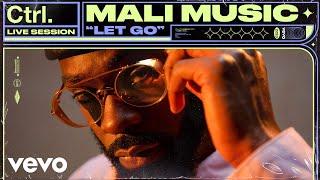 Mali Music - Let Go (Live Session) | Vevo Ctrl
