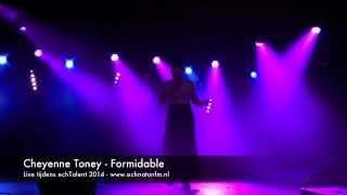 Cheyenne Toney   Formidable (Live Tijdens EchTalent 2014)