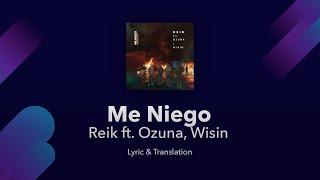 Reik   Me Niego Ft. Ozuna, Wisin Lyrics English & Spanish   Translation