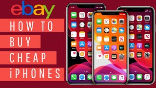 How to Buy CHEAP iPhones on eBay (Everything You Need to Know)