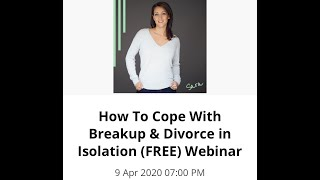 How to cope with your breakup during the pandemic webinar