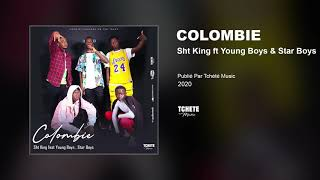 Sht King & Young Boys & Star Boys - Colombie