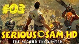 Прохождение Serious Sam HD: The Second Encounter - Часть 3: Город богов (Без комментариев)