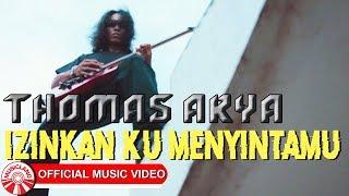 Download lagu Thomas Arya Izinkan Ku Menyintamu Mp3