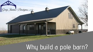 5 Reasons Why You Should Build a Pole Barn