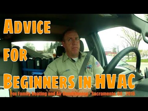 Advice for Beginner, Apprentice HVAC Technicians