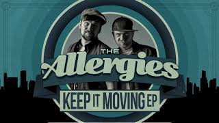 The Allergies - When the Heat Comes Down (feat. ASM) (Remix)