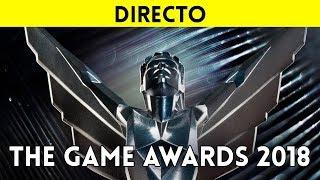 STREAMING español THE GAME AWARDS 2018 - Sigue con nosotros la gala en directo