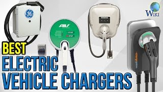 8 Best Electric Vehicle Chargers 2017