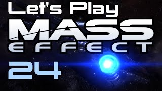 Let's Play Mass Effect Part - 24