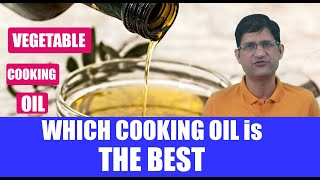 Cooking Oils: How to Choose the Right Cooking Oil ?