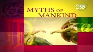 Мифы человечества   Myths of Mankind: На краю света / To the Edge of the World. Документальный фильм