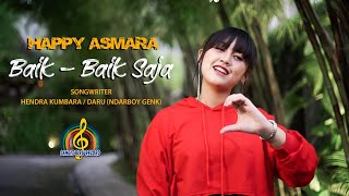 Download lagu Happy Asmara Baik Baik Saja Mp3