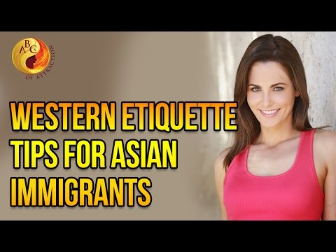 10 Etiquette Tips to Help Asian Immigrants Conquer American Society with Maggie Oldham