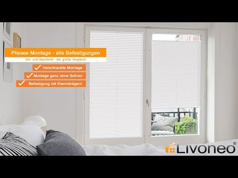 Plissee Montage: Welche Befestigung ist perfekt für meine Fenster?
