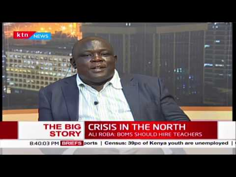 The Big Story | Crisis in the North : Raila calls for affirmative action