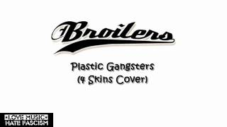 Broilers - Plastic Gangsters (4 Skins Cover)