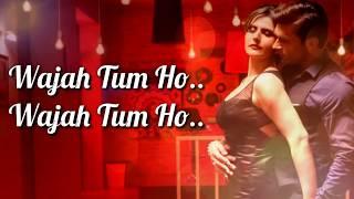 Wajah Tum Ho Lyrics | Armaan Malik | Hate Story 3 | Zarin K