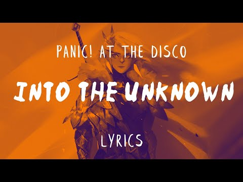 """Panic! At The Disco - Into the Unknown (From """"Frozen 2""""/Lyric Video)"""